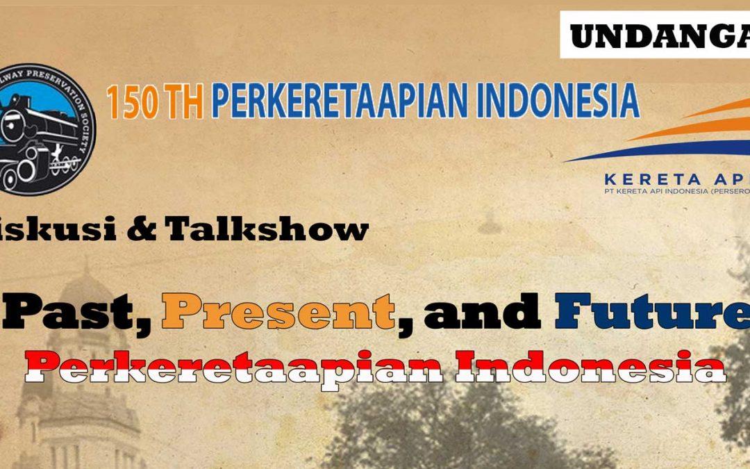 Talkshow IRPS Memperingati 150 Tahun Perkeretaapian Indonesia